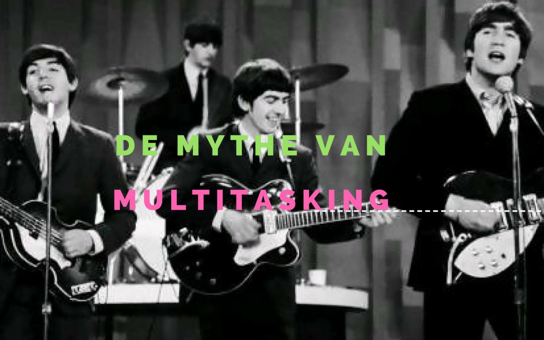 """Afbeelding The Beatles met de tekst """"de mythe van multitasking""""."""